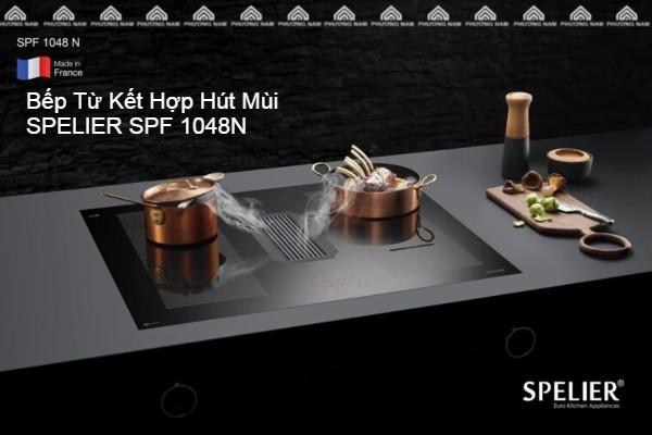 Bếp Từ Kết Hợp Hút Mùi SPELIER SPF 1048N - Bếp Phương Nam