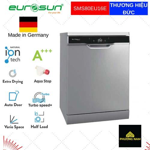 Máy Rửa Bát EUROSUN SMS80EU16E serial 7 ( New )