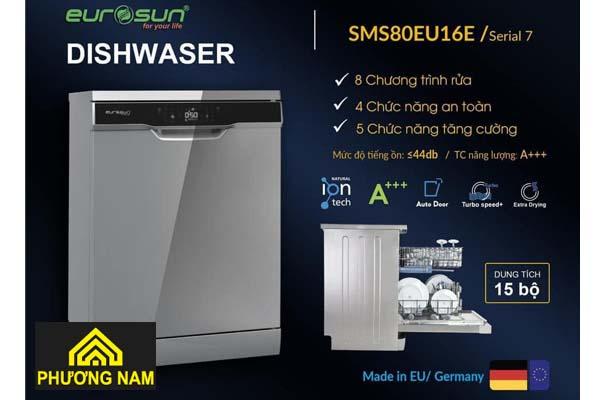 Máy Rửa Bát EUROSUN SMS80EU16E serial tiện nghi