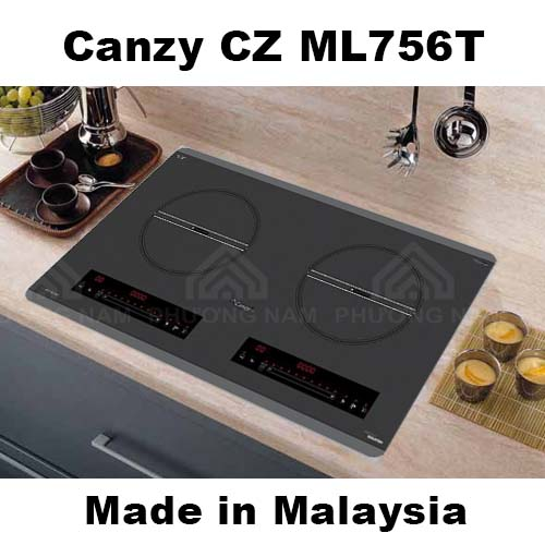 Bếp từ Canzy CZ ML756T nhập khẩu Malaysia