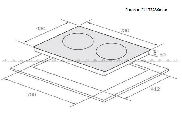 Kích thước bếp từEurosun EU-T258Xmax