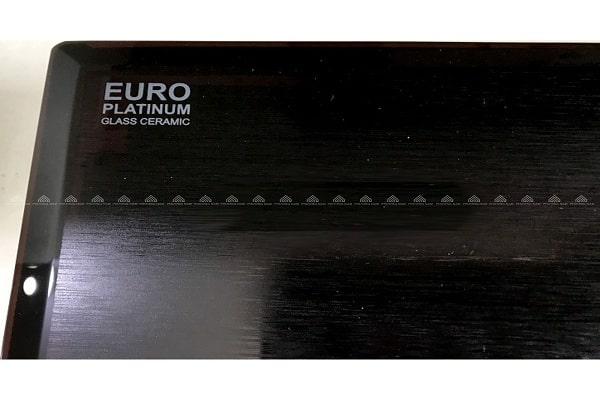 Mặt kính Euro Platinum Glass Ceramic